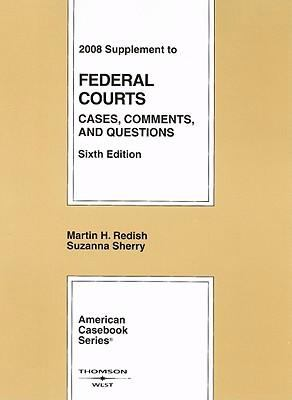 Supplement to Federal Courts: Cases, Comments and Questions 9780314190604
