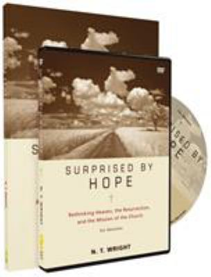 Surprised by Hope: Rethinking Heaven, the Resurrection, and the Mission of the Church [With DVD] 9780310889625