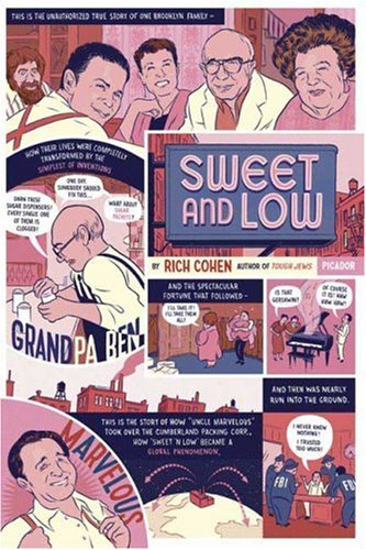 Sweet and Low: A Family Story 9780312426019