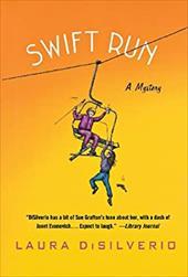 Swift Run: A Mystery