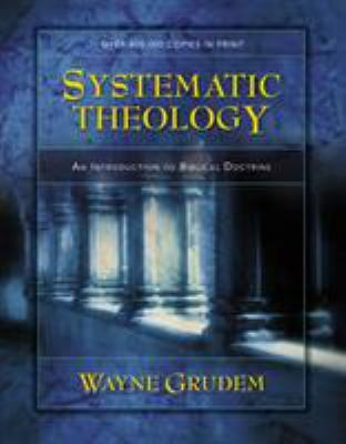 Systematic Theology: An Introduction to Biblical Doctrine 9780310286707
