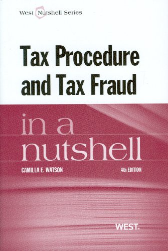 Tax Procedure and Tax Fraud in a Nutshell 9780314650283