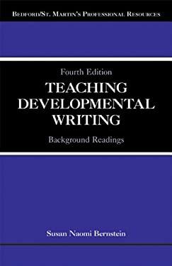Teaching Developmental Writing: Background Readings 9780312602512