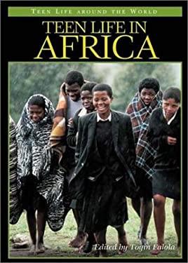 Teen Life in Africa 9780313321948