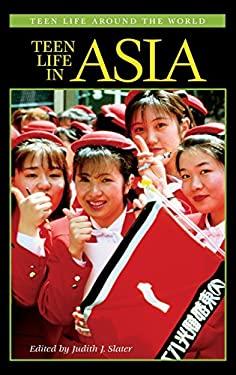 Teen Life in Asia 9780313315329