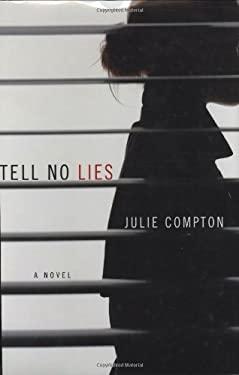 Tell No Lies 9780312378752