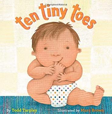 Ten Tiny Toes 9780316129213