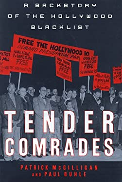 Tender Comrades: A Backstory of the Backlist 9780312170462
