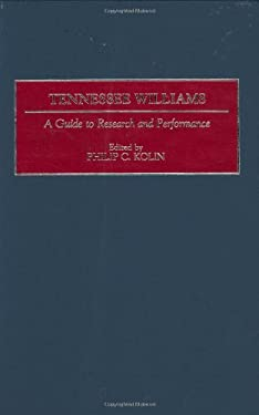 Tennessee Williams: A Guide to Research and Performance 9780313303067