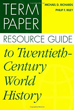 Term Paper Resource Guide to Twentieth-Century World History 9780313305597