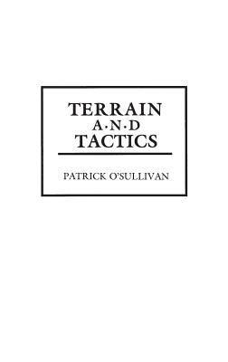 Terrain and Tactics 9780313279232