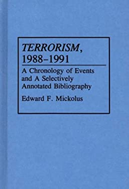 Terrorism, 1988-1991: A Chronology of Events and a Selectively Annotated Bibliography 9780313289705