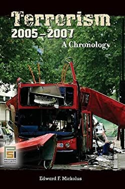 Terrorism, 2005-2007: A Chronology 9780313334955