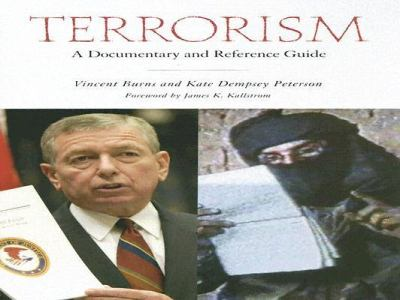 Terrorism: A Documentary and Reference Guide 9780313332135