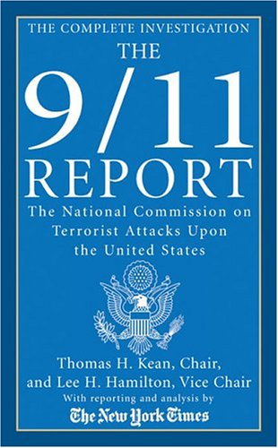 The 9/11 Report: The National Commission on Terrorist Attacks Upon the United States 9780312935542