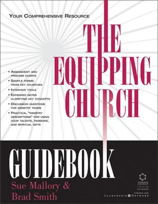 The Equipping Church Guidebook: Your Comprehensive Resource 9780310239574