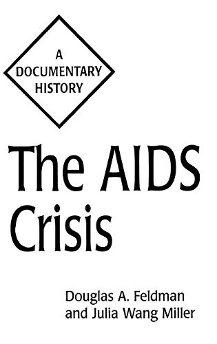 The AIDS Crisis: A Documentary History 9780313287152