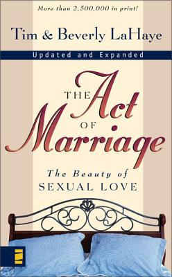 The Act of Marriage: The Beauty of Sexual Love 9780310212003