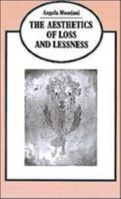 The Aesthetics of Loss and Lessness 9780312068271