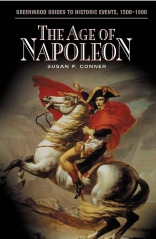 The Age of Napoleon 9780313320149