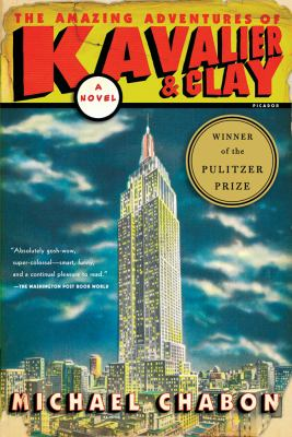 The Amazing Adventures of Kavalier & Clay 9780312282998