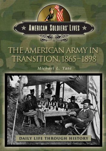 The American Army in Transition, 1865-1898 9780313332128
