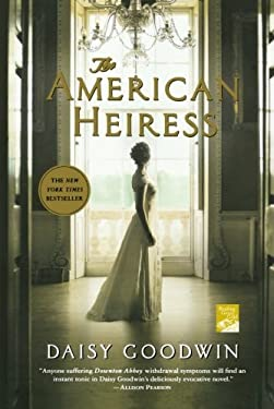 The American Heiress 9780312658663