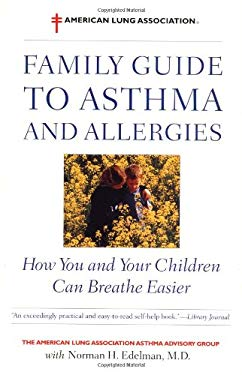 The American Lung Association Family Guide to Asthma and Allergies 9780316038157