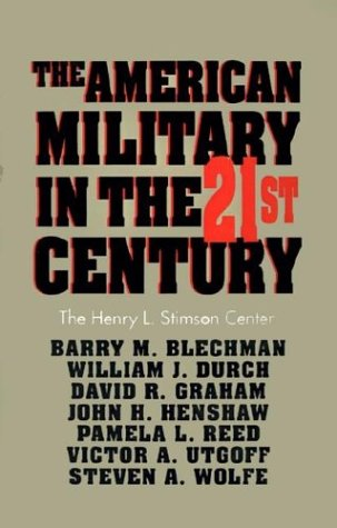 The American Military in the 21st Century