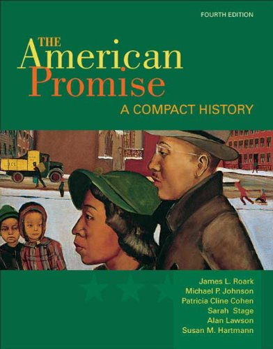The American Promise: A Compact History, Combined Version (Volumes I & II) 9780312534066
