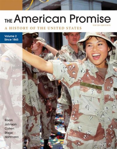 The American Promise: A History of the United States, Volume 2: From 1865 - 5th Edition
