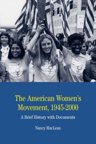 The American Women's Movement, 1945-2000: A Brief History with Documents 9780312448011