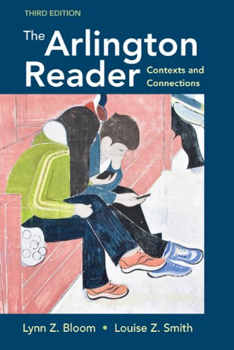 The Arlington Reader: Contexts and Connections 9780312605650