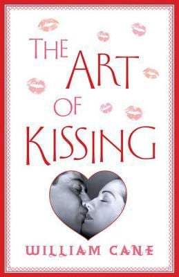 The Art of Kissing 9780312615802
