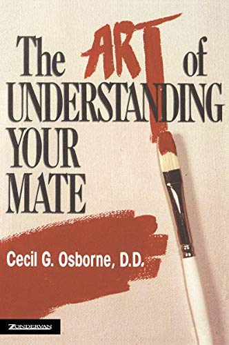 The Art of Understanding Your Mate 9780310306016