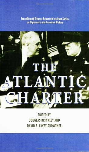 The Atlantic CharterbyDouglas G. Brinkley,David Facey-Crowther