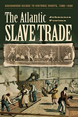 The Atlantic Slave Trade 9780313318627