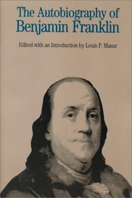 The Autobiography of Benjamin Franklin 9780312096656
