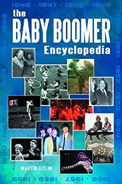 The Baby Boomer Encyclopedia 9780313382185