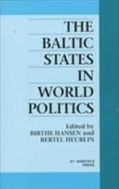 The Baltic States in World Politics