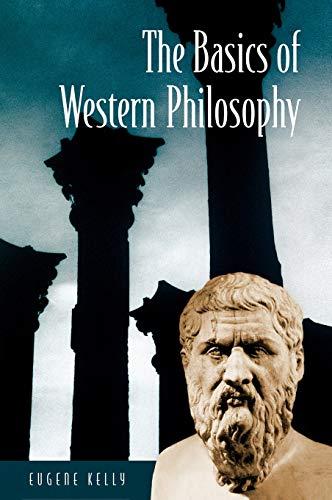 The Basics of Western Philosophy 9780313323522