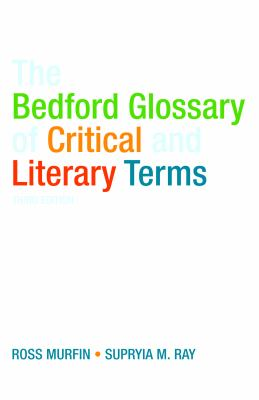 The Bedford Glossary of Critical and Literary Terms 9780312461881