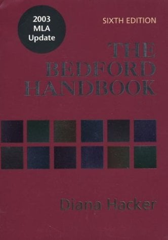 The Bedford Handbook: With 2003 MLA Update 9780312412814