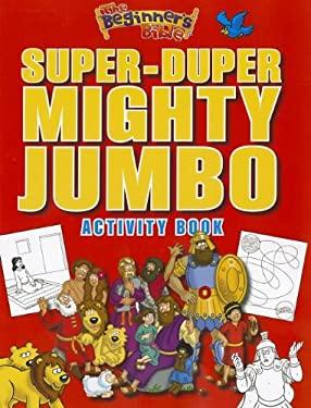 The Beginner's Bible Super-Duper, Mighty, Jumbo Activity Book 9780310724995
