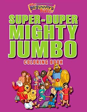 The Beginner's Bible Super-Duper, Mighty, Jumbo Coloring Book 9780310724988