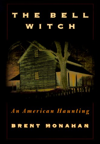 The Bell Witch: An American Haunting 9780312262921