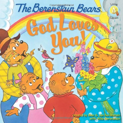 The Berenstain Bears: God Loves You! 9780310712503