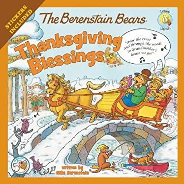 The Berenstain Bears Thanksgiving Blessings 9780310734871