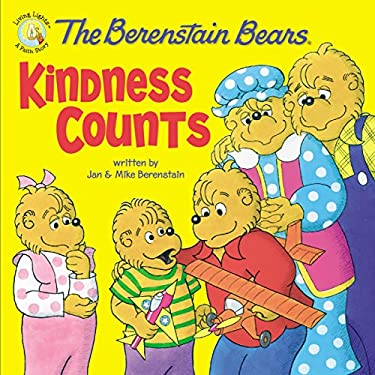 The Berenstain Bears: Kindness Counts 9780310712572