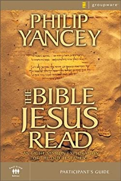 The Bible Jesus Read Participant's Guide: An 8-Session Exploration of the Old Testament 9780310241850